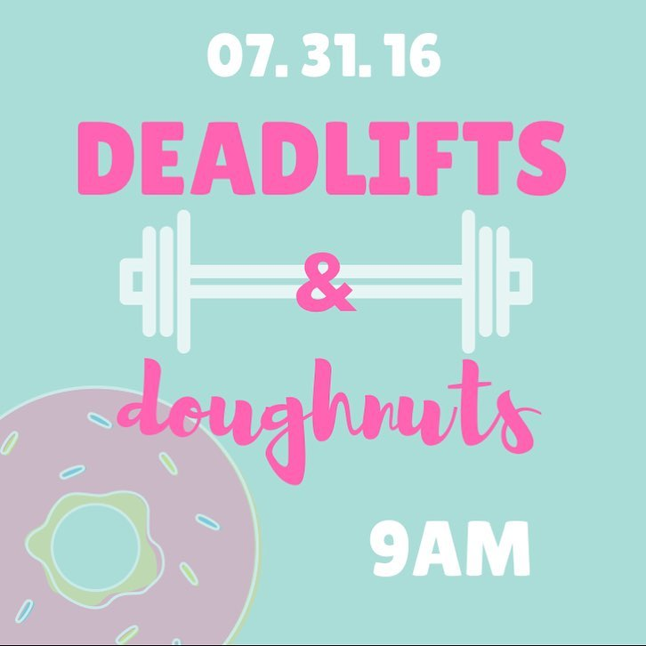 Join us in sending @lmtben to nursing school! Sunday July 31, 9a! 💥💪🏽 #type44 #crossfit #deadlifts #doughnuts #inbend #fitfam